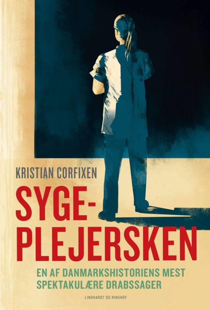 Kristian Corfixe, Sygeplejersken, true crime,