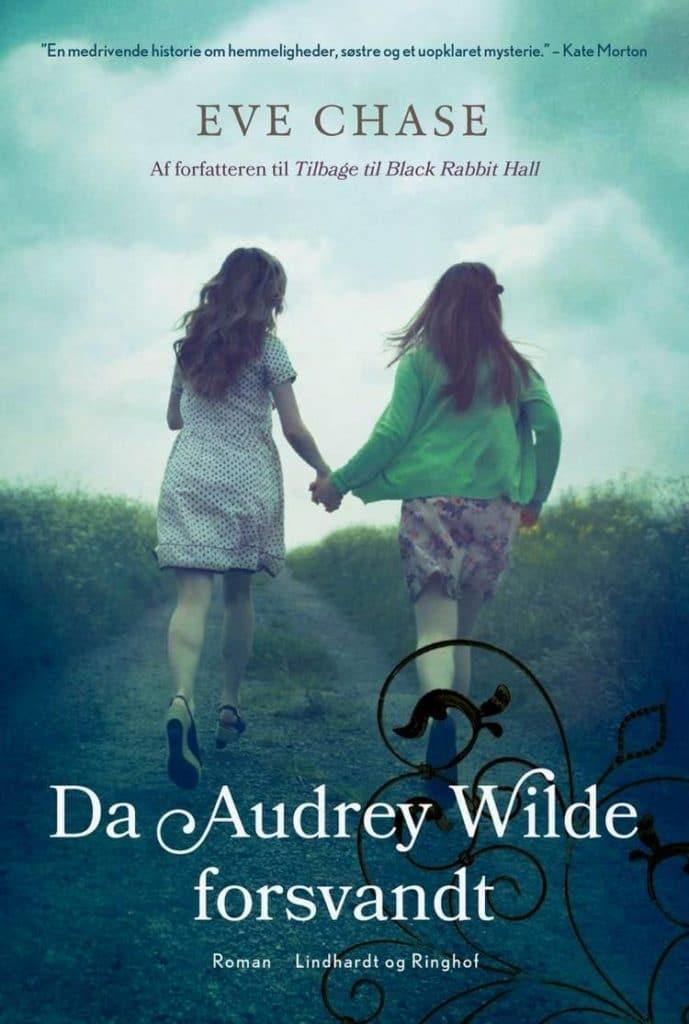 Da Audrey Wilde forsvandt, Eve Chase, slægtsroman,