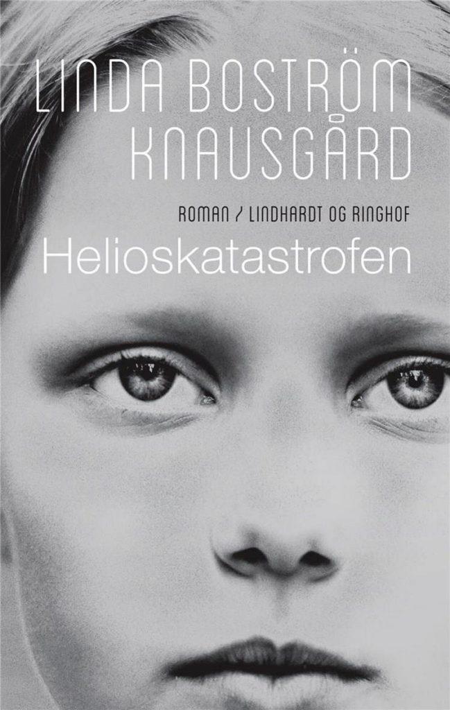 Helioskatastrofen, Linda Boström Knausgård