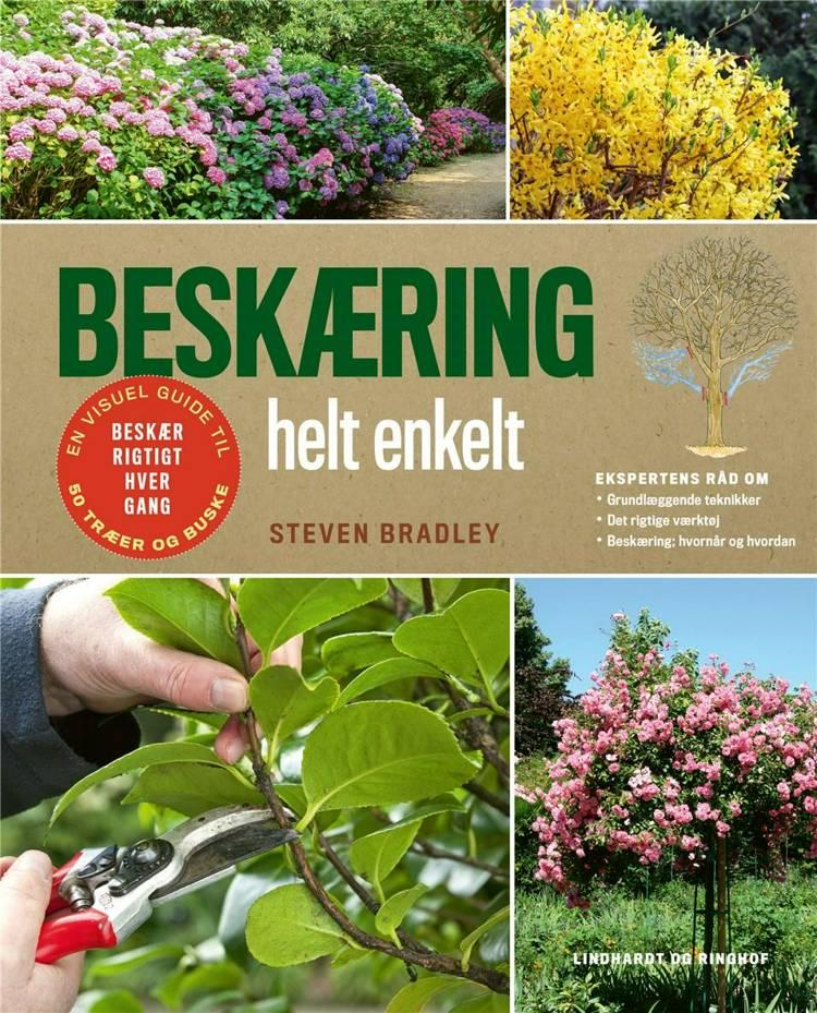 Beskæring, Steven Bradley, havebog, bøger om naturen, bog om haven