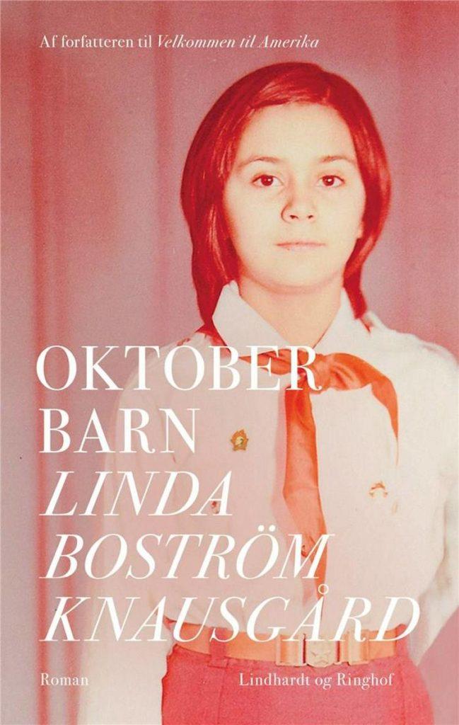 Linda Boström Knausgård, Oktoberbarn