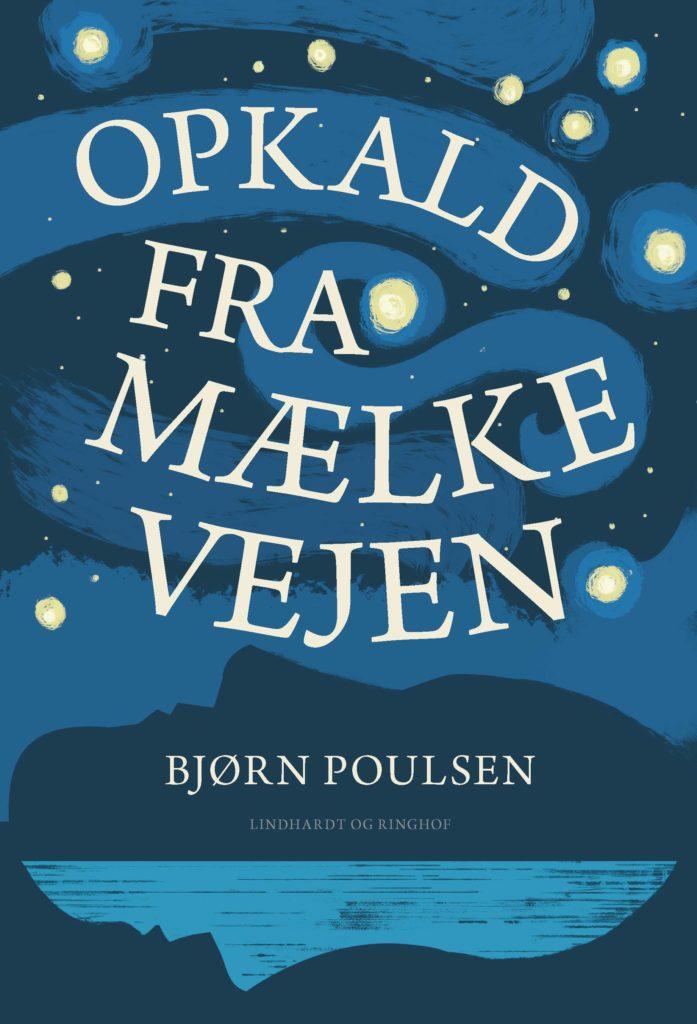 Opkald fra mælkevejen, Bjørn Poulsen