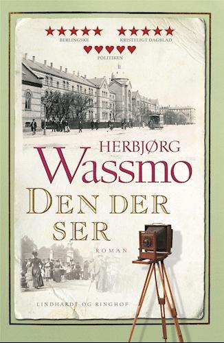 Den der ser, Herbjørg Wassmo