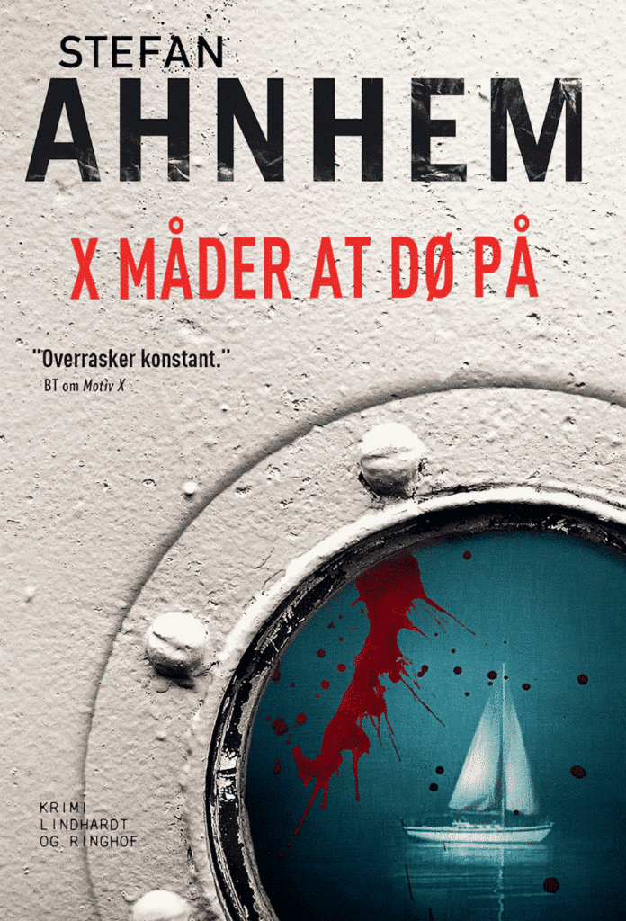 Stefan Ahnhem, Fabian Risk, X måder at dø på, nervepirrende krimier