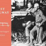 """""""Det er journalistik, men det er sandelig også litteratur"""" – Mich Vraa om Udvalgte reportager fra fire årtier af Ernest Hemingway"""