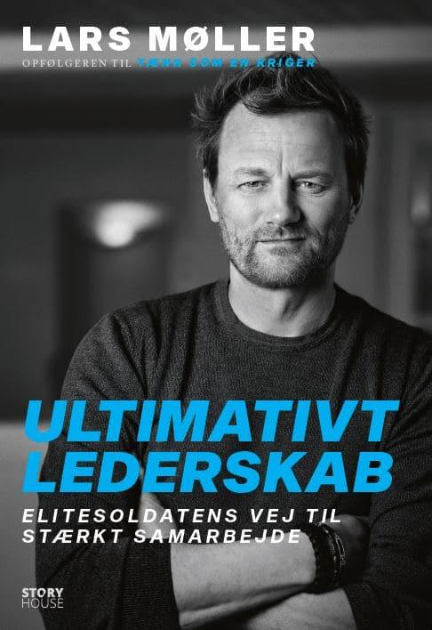 Ultimativt lederskab af Lars Møller