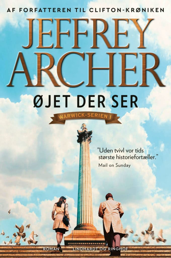 Jeffrey Archer, Øjet der ser, Warwick-serien, William Warwick