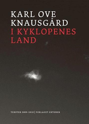 Karl Ove Knausgård, I kyklopernes land, essay, essaysamling, norsk litteratur