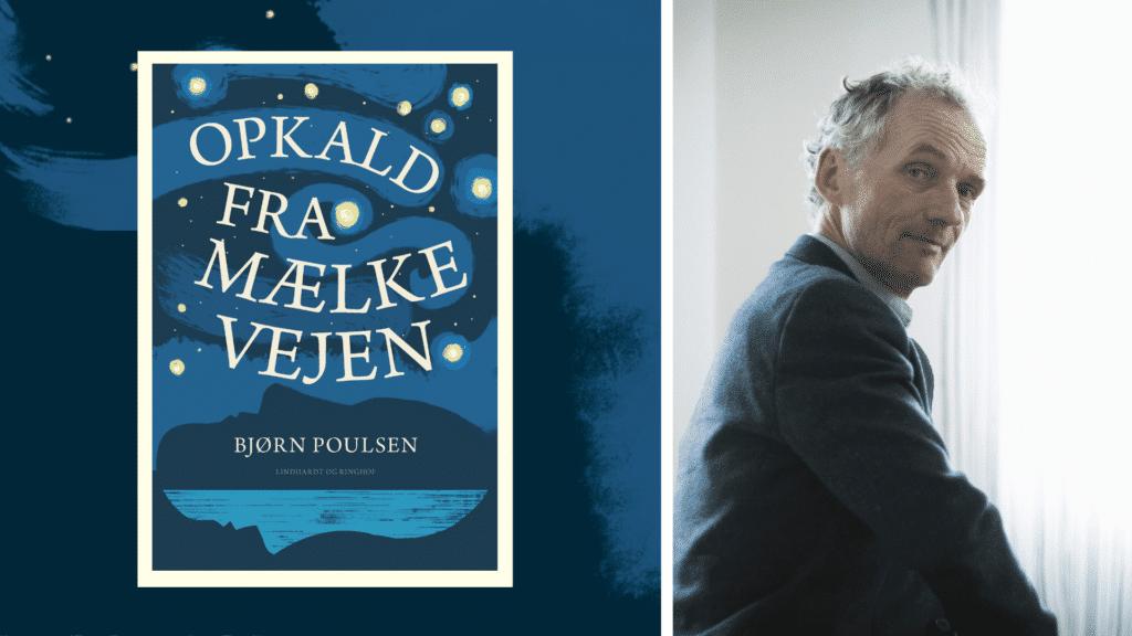Bjørn Poulsen, Opkald fra Mælkevejen, debut, debutroman, debutant