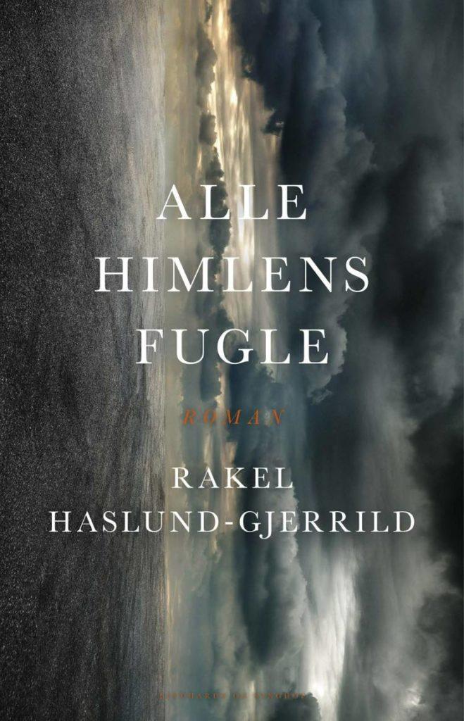 Alle himlens fugle, Dystopi, klimalitteratur, Rakel Halsund-Gjerrild