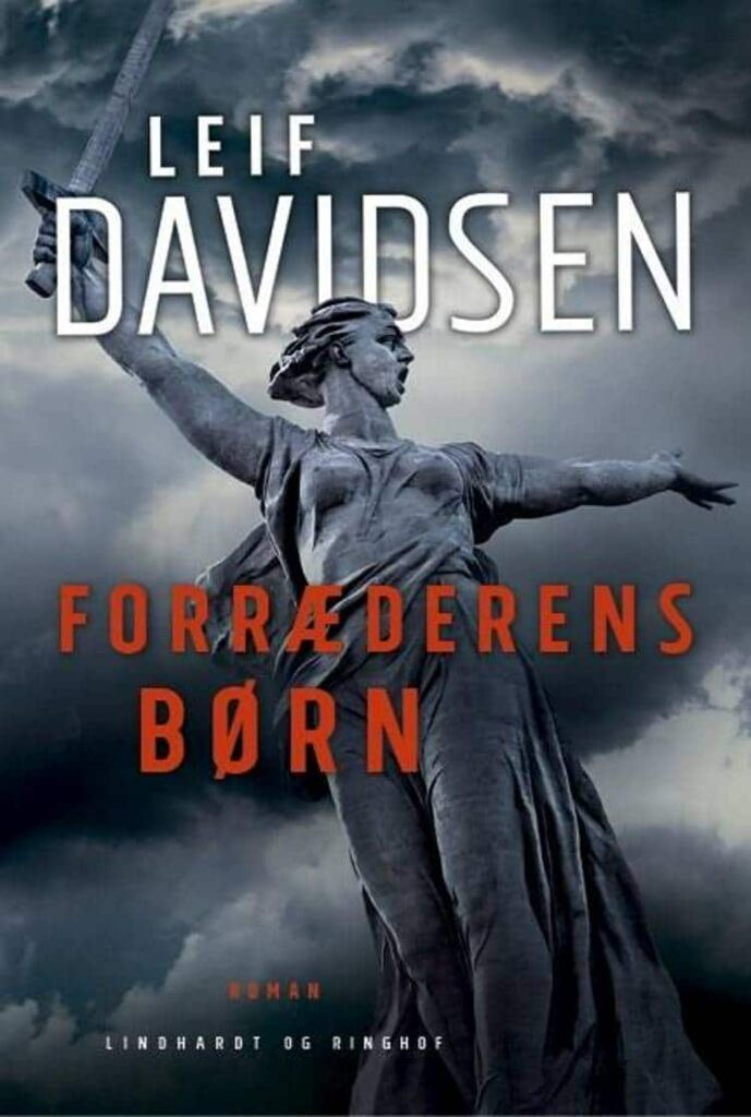 Forræderens børn, Leif Davidsen,