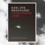 Litteraturens nytte. Læs et uddrag fra Karl Ove Knausgårds essaysamling I kyklopernes land