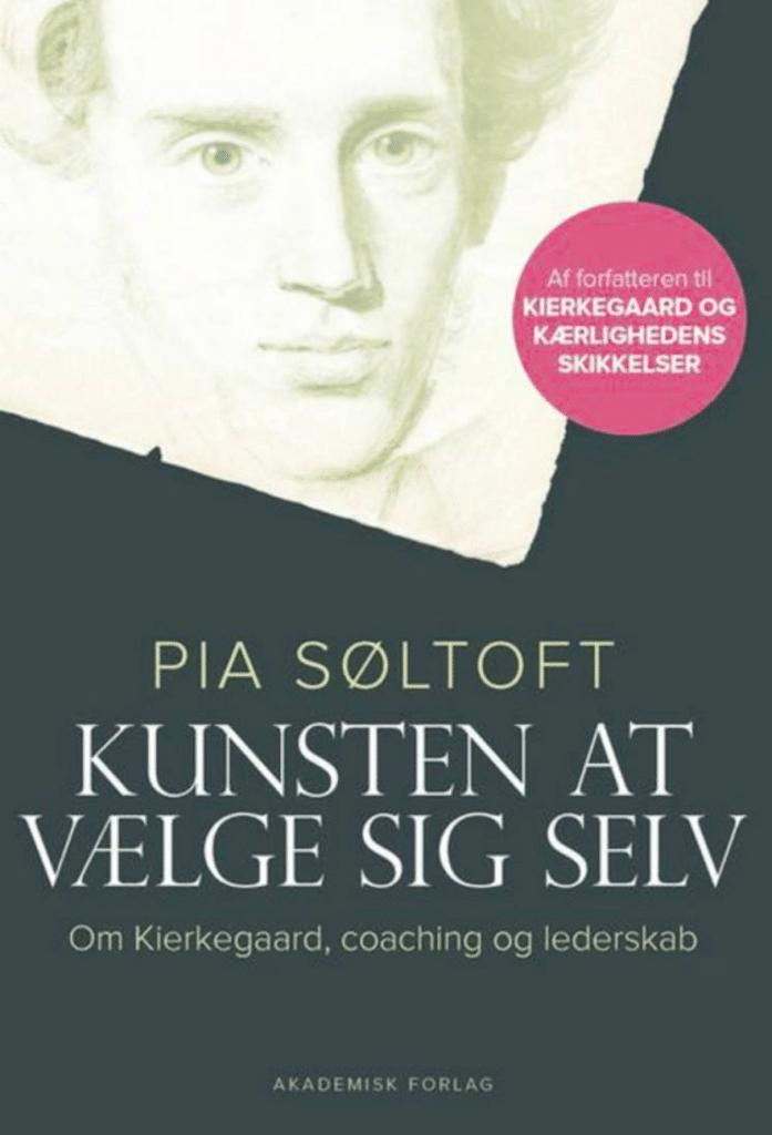 Kunsten at vælge sig selv Pia Søltoft