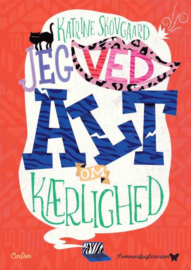 Jeg ved alt om kærlighed, Katrine Skovgaard, sommerfugleserien