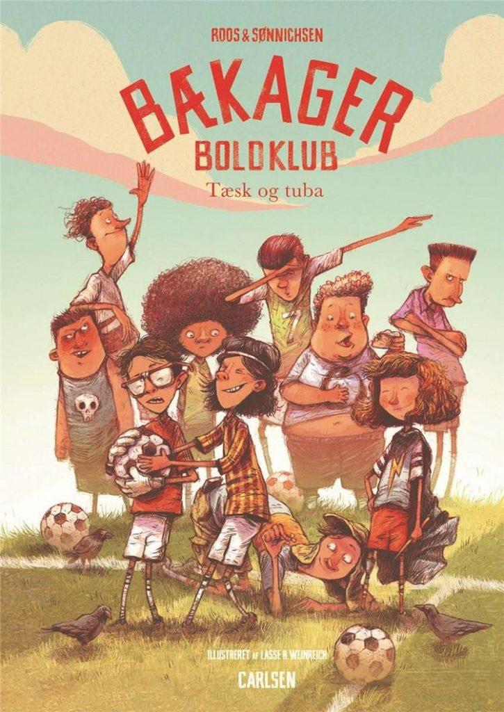 Bækager Boldklub, Tæsk og Tuba, Ole Sønnichsen, Jesper Roos, bøger til børn