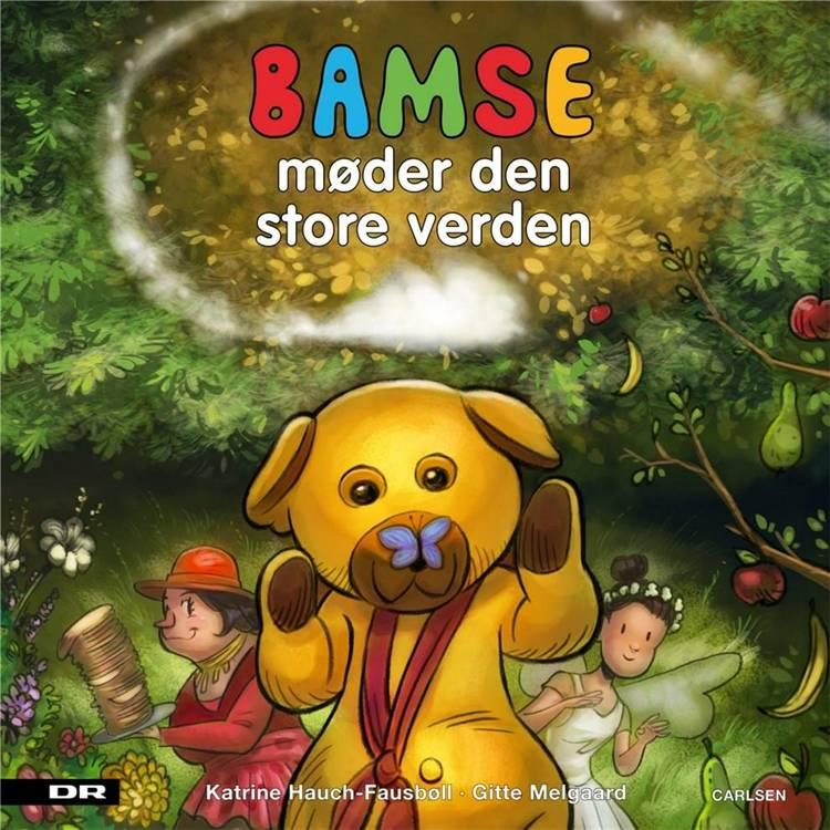 Bamse møder den store verden, Katrine Hauch-Fausbøll, bøger til børn