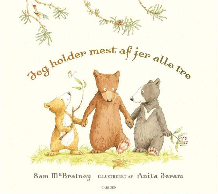 Jeg holder mest af jer alle tre, bøger til børn