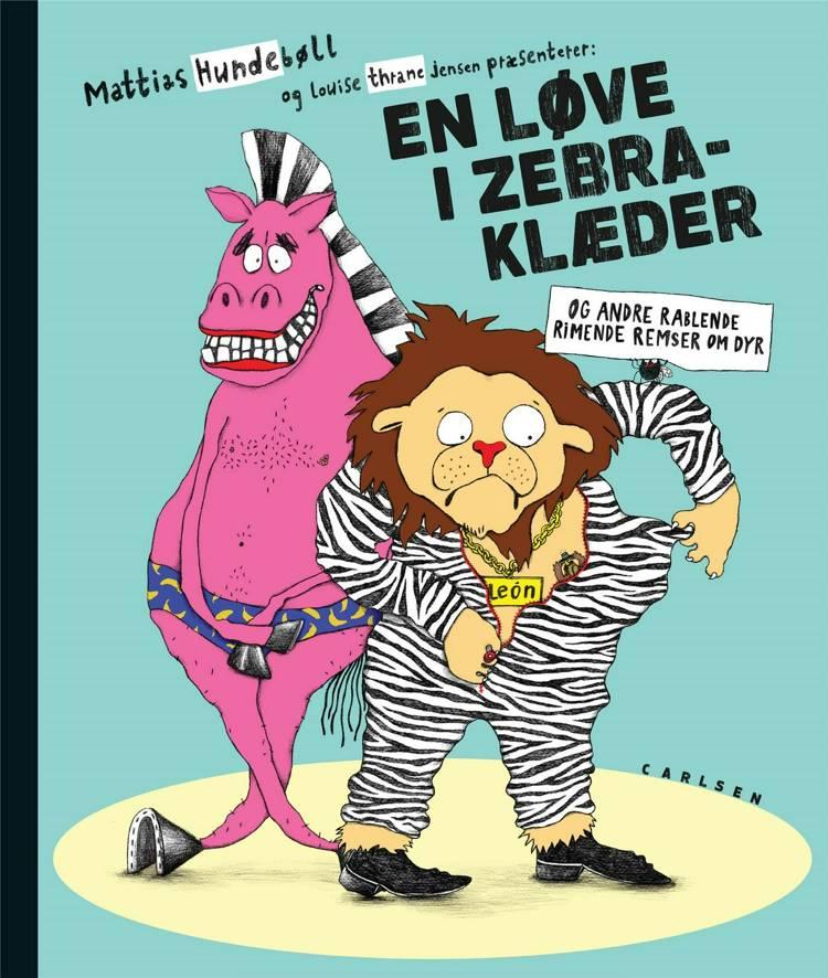 En løve I zebraklæder, Mattias Hundebøll, bøger til børn
