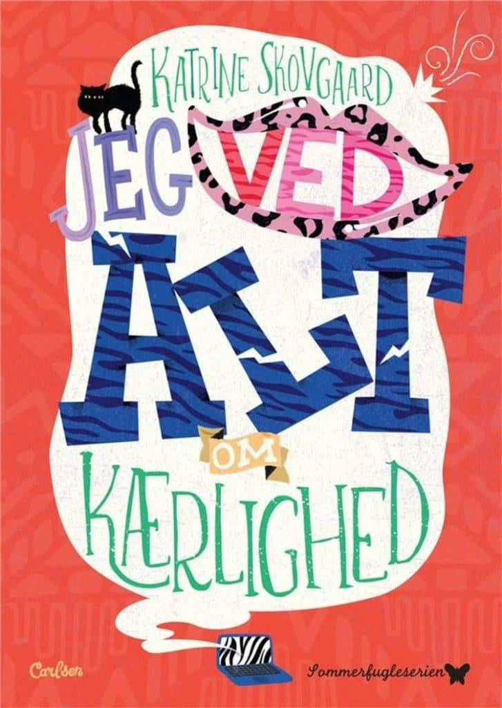 Jeg ved alt om kærlighed, Katrine skovgaard, bøger til børn