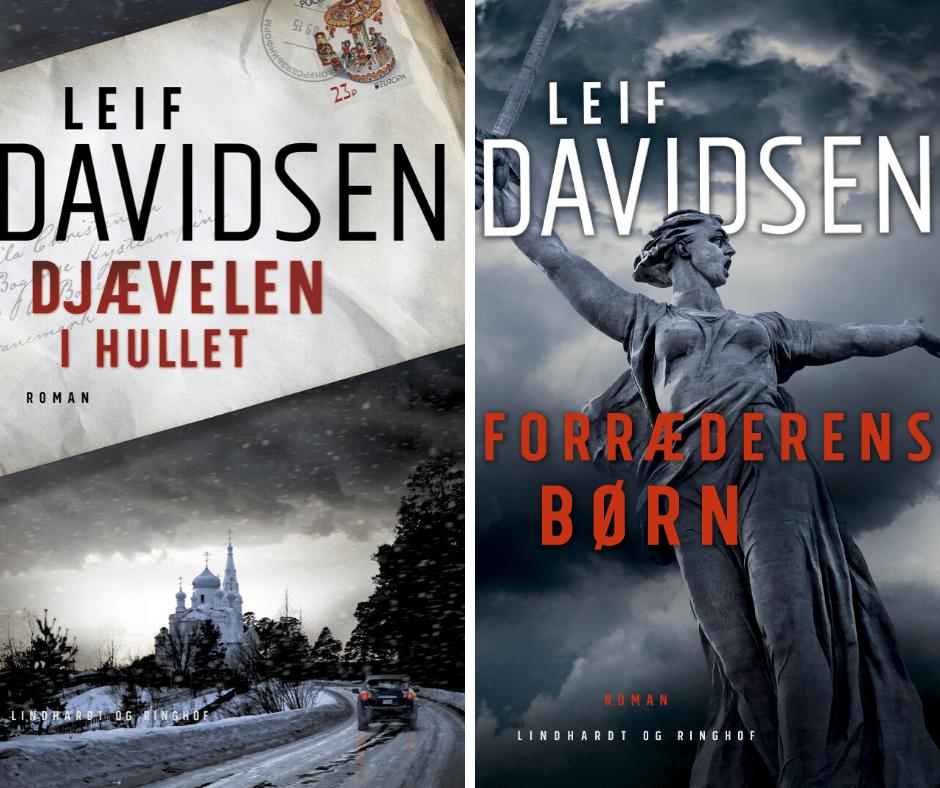 Leif Davidsen, Djævelen i hullet, Forræderens børn, Rusland, Spændingsroman