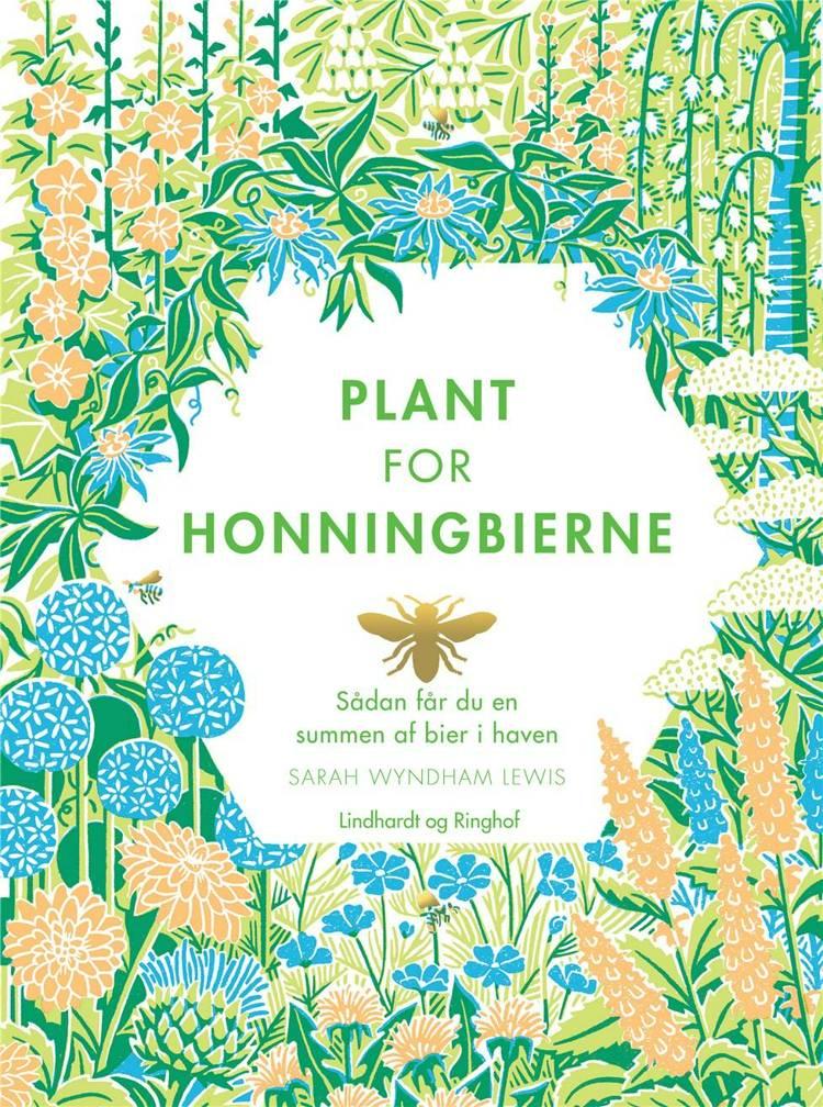 Plant for honningbierne, Sarah Wyndham Lewis, honningbier, honningbierne
