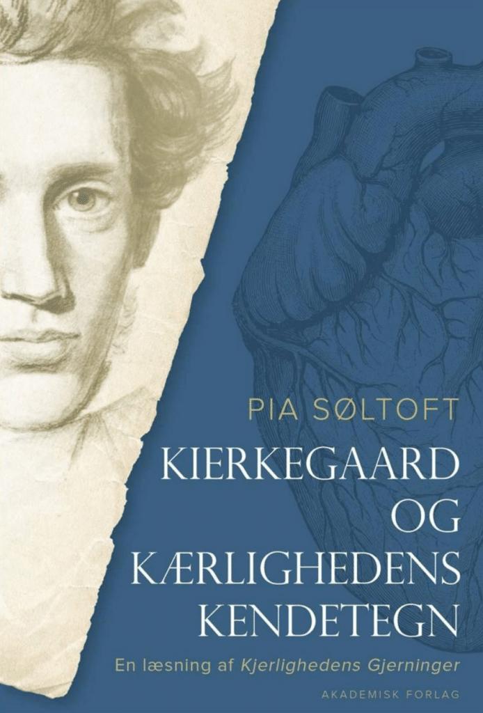 Pia Søltoft Kierkegaard og kærlighedens kendetegn