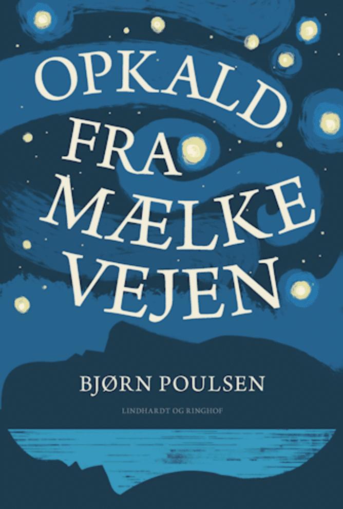 Bjørn Poulsen Opkald fra mælkevejen
