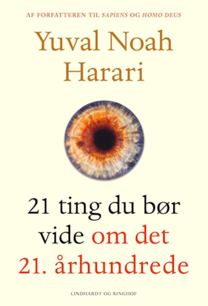 Yuval Noah Harari 21 ting du bør vide om det 21. århundrede