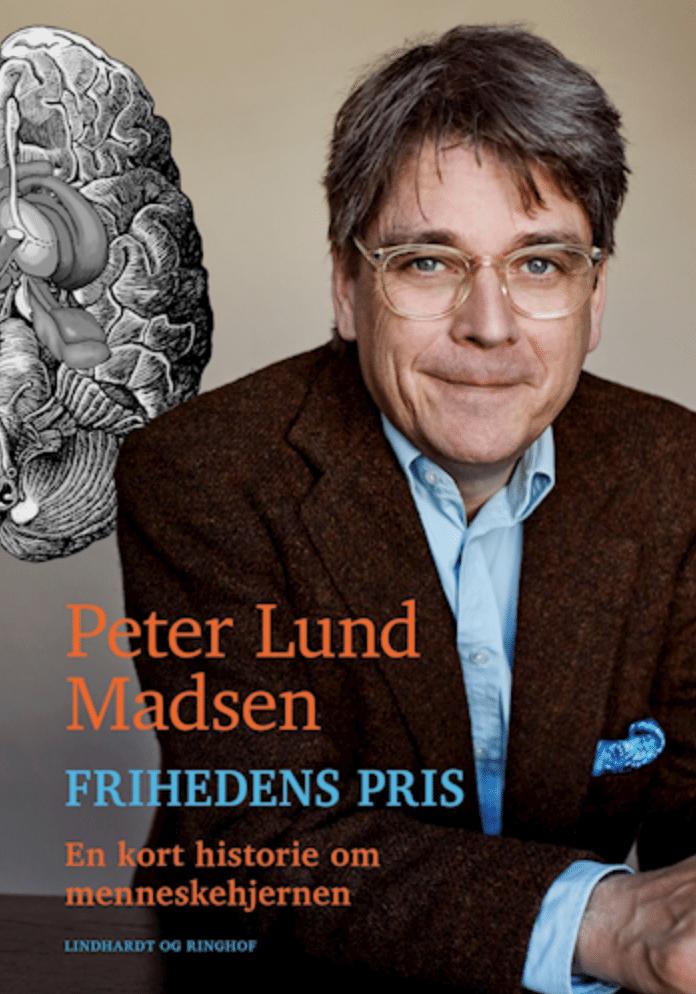 Peter Lund Madsen Frihedens pris - en kort historie om menneskehjernen