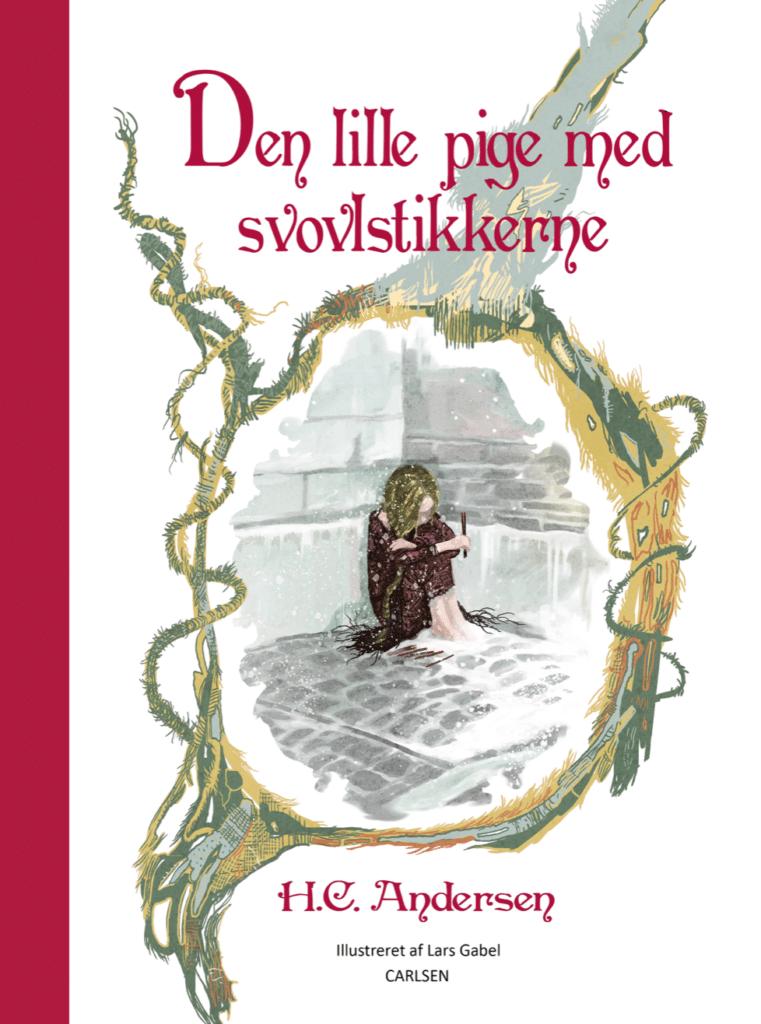 Den lille pige med svovlstikkerne H.C. Andersen Lars Gabel