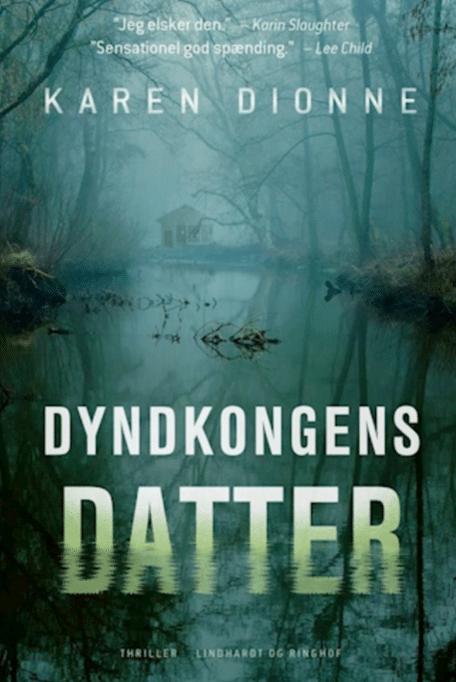 Karen Dionne Dyndkongens datter