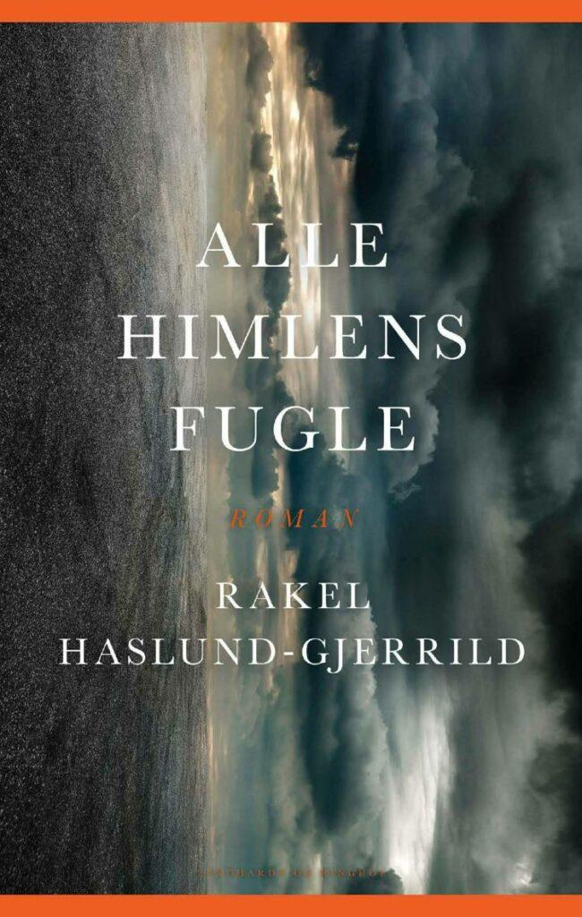 Alle himlens fugle, dystopi, Rakel Haslund-Gjerrild