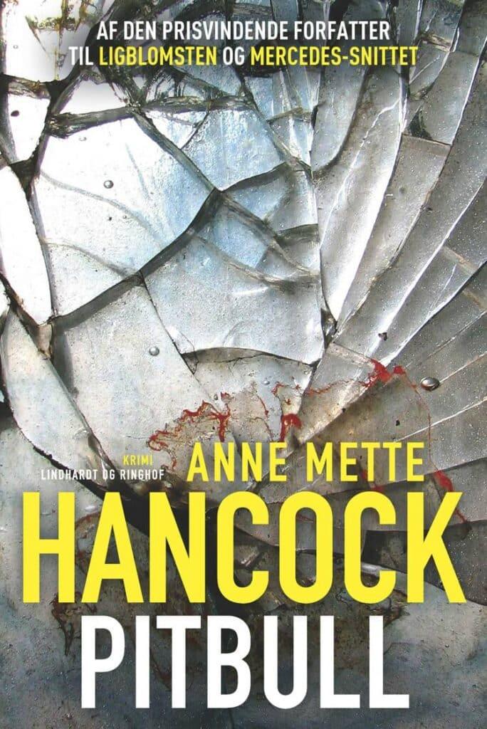 Pitbull, Anne Mette Hancock