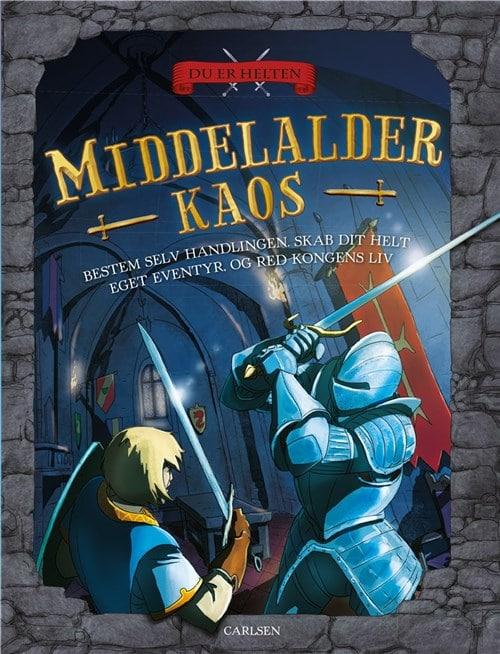 Du er helten middelalder kaos