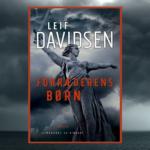 Ny spændingsroman fra Leif Davidsen. Start din læsning af Forræderens børn her