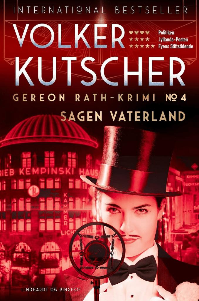 Volker Kutscher, Gereon Rath - krimi, Sagen Vaterland, Babylon-Berlin, historie, genudgivelse