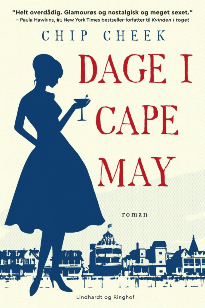 Dage i Cape May, Chip Cheek, kærlighed, romance, historie