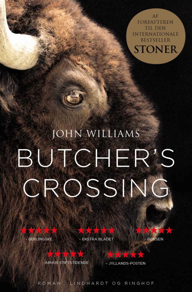 Butcher's crossing, John Williams, stoner