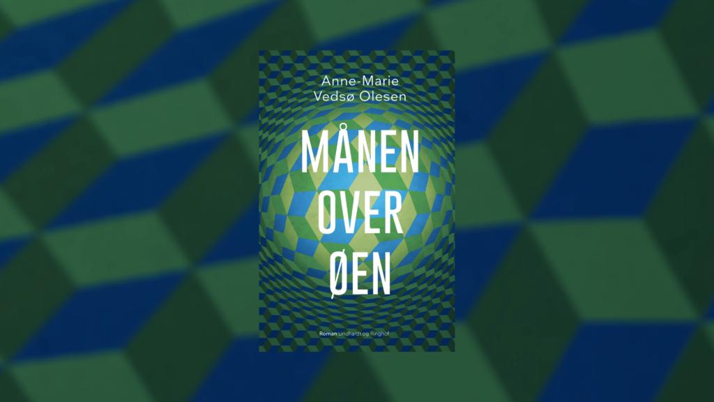 Anne-Marie Vedsø, Månen over Øen, dystopi