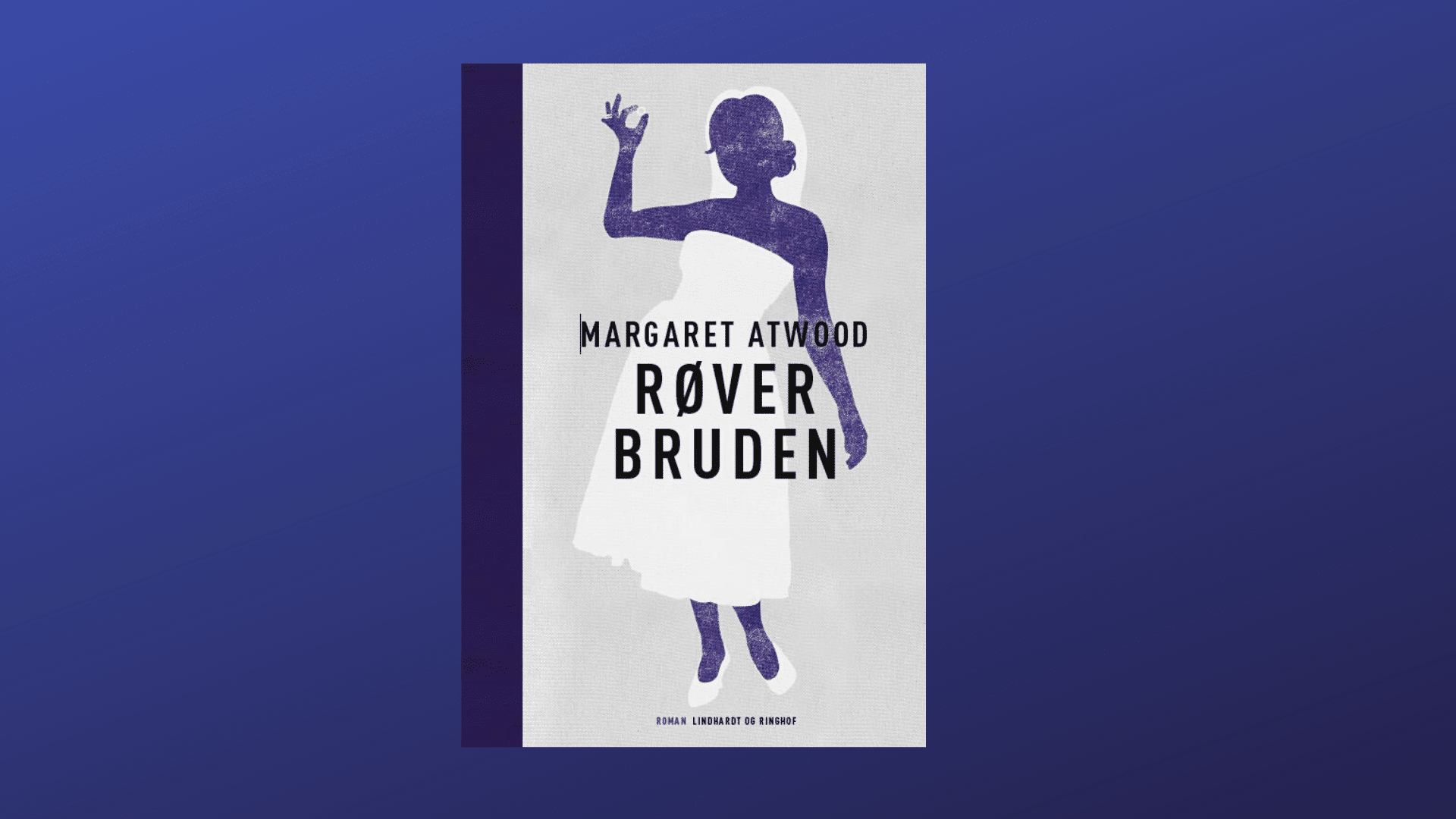 Margaret Atwood, Atwood, Røverbruden