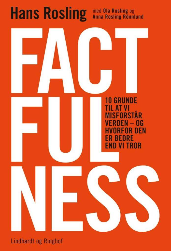 Factfulness, Hans Rosling, Ola Rosling, Anna Rosling
