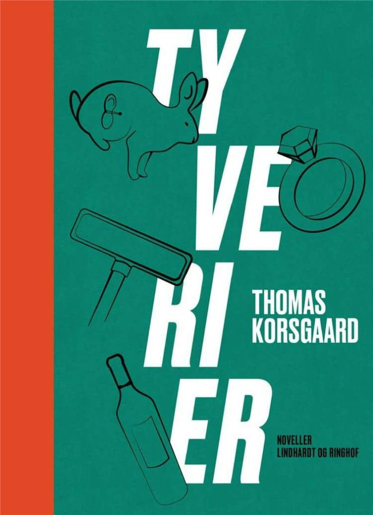 Tyverier, noveller, Thomas Korsgaard
