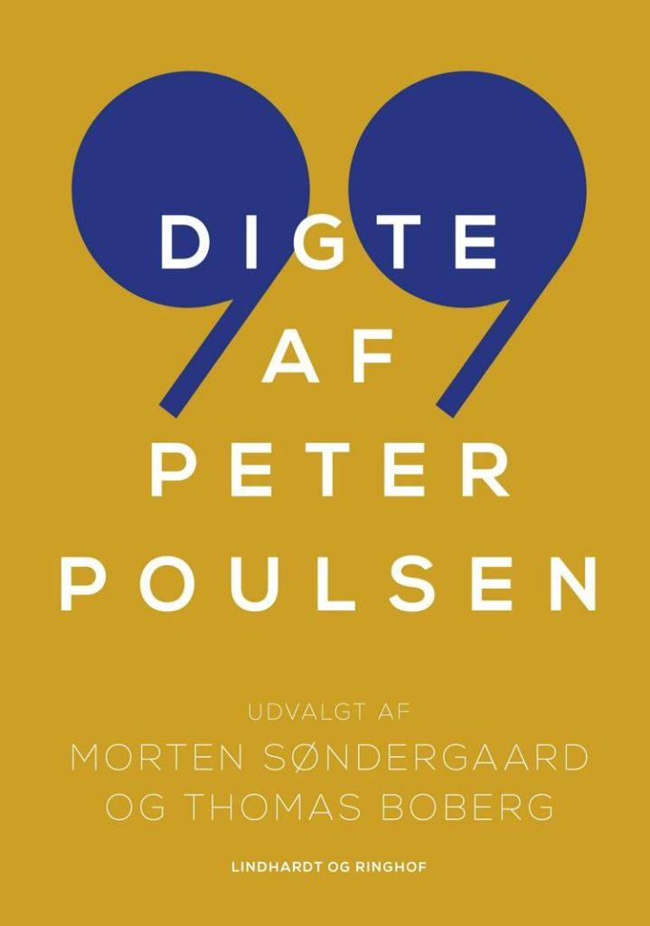 99 digte af Peter Poulsen, Peter Poulsen, digtsamling, Morten Søndergaard, Thomas Boberg