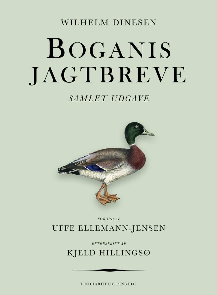 Wilhelm Dinesen, Boganis Jagtbreve, Uffe Ellemann-Jensen, Kjeld Hillingsø