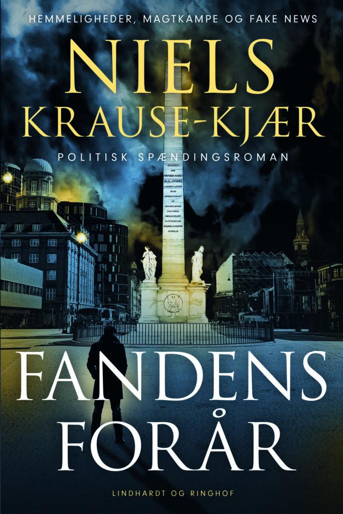 Niels Krause-Kjær, Fandens forår, kongekabale,