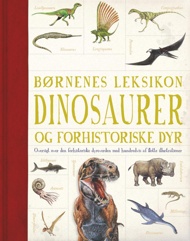 Børnenes leksikon: Dinosaurer og forhistoriske dyr