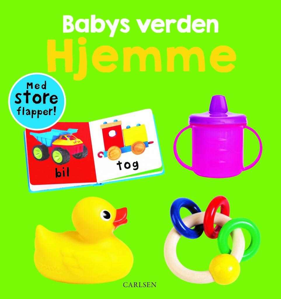 Babys verden: hjemme, hjemme, babys verden