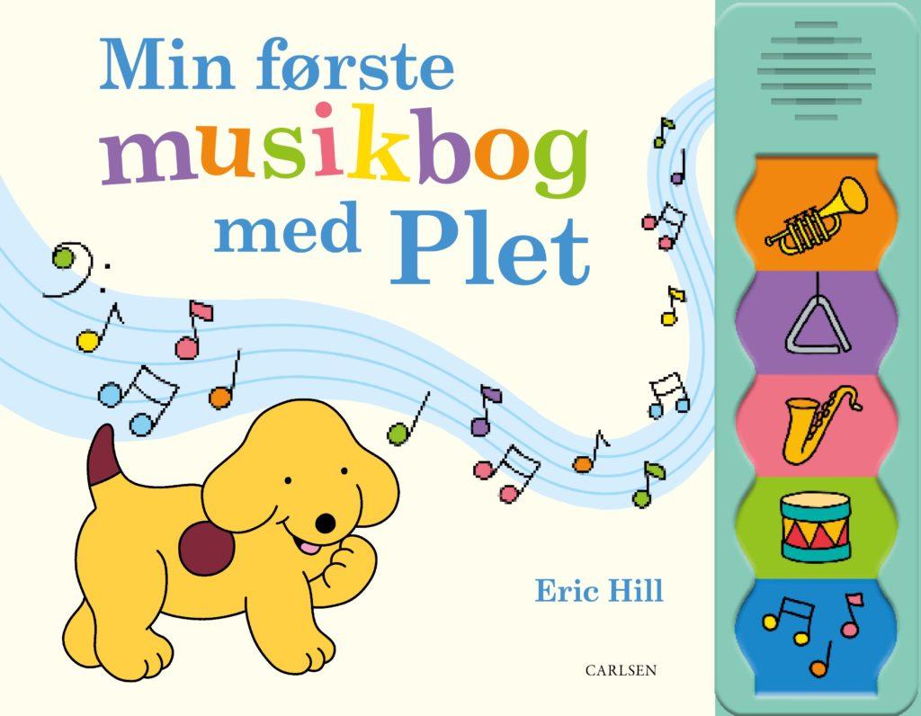Min første musikbog med Plet, Eric Hill