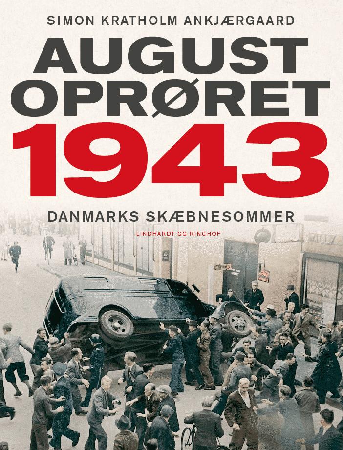 Simon Ankjærgaard, Augustoprøret, 1943, Anden Verdenskrig,