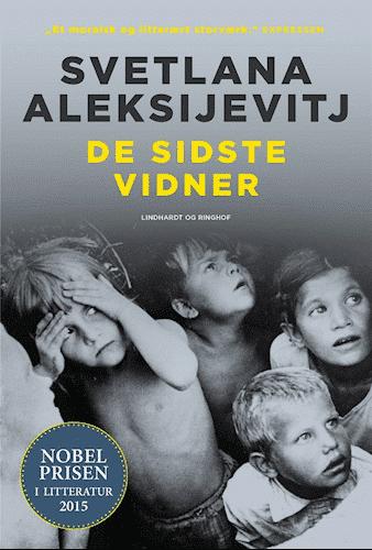 De sidste vidner, Svetlana Aleksijevitj